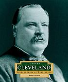 Grover Cleveland : America's 22nd and 24th president