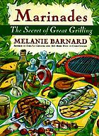 Marinades : the secret of great grilling