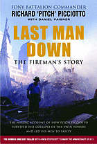 Last man down : the fireman's story