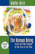 The human being : Jesus and the enigma of the Son of the Man