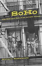 Soho : the rise and fall of an artists' colony