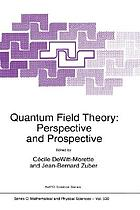 Quantum field theory : perspective and prospective