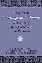 Chapters on marriage and divorce : responses of Ibn Ḥanbal and Ibn Rāhwayh