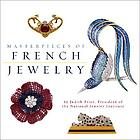 Masterpieces of twentieth century French jewelry : from American collections
