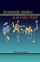 Economic justice in an unfair world : toward a level playing field