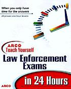 ARCO teach yourself to pass law enforcement exams in 24 hours