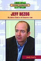 Jeff Bezos : business genius of Amazon.com