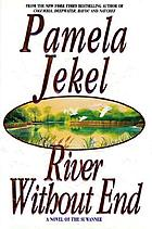 River without end : a novel of the Suwannee