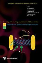 Rare isotopes and fundamental symmetries : proceedings of the Fourth Argonne/INT/MSU/JINA FRIB Theory Workshop, Institute for Nuclear Theory, University of Washington, USA, 19-22 September 2007