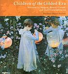 Children of the gilded era : portraits by Sargent, Renoir, Cassatt and their contemporaries