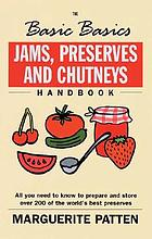 Jams, preserves and chutneys handbook