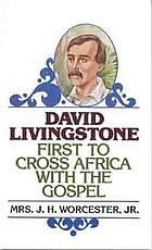 The personal life of David Livingstone ... chiefly from his unpublished journals and correspondence in the possession of his family