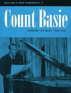 Count Basie : swingin' the blues, 1936-1950