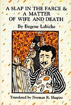 A slap in the farce ; &, A matter of wife and death