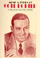 Music and lyrics by Cole Porter; a treasury of Cole Porter