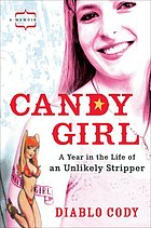 Candy girl : a year in the life of an unlikely stripper