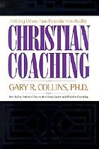 Christian coaching : helping others turn potential into reality