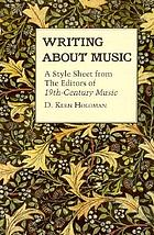Writing about music : a style sheet from the editors of 19th-century music