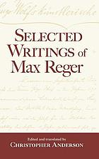Selected writings of Max Reger
