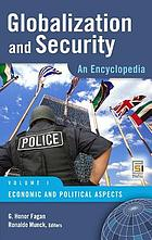 Globalization and security : an encyclopedia