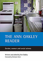 The Ann Oakley reader : gender, women, and social science