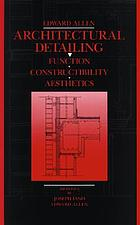 Architectural detailing : function constructibility aesthetics