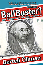 Ballbuster? : true confessions of a Marxist businessman