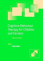 Cognitive-behaviour therapy for children and families