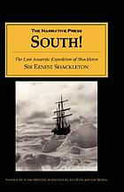 South : The Last Antarctic Expedition of Shakleton and the Endurance