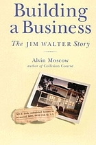 Building a business : the Jim Walter story