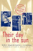 Their day in the sun women of the Manhattan Project