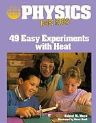 Physics for kids : 49 easy experiments with optics