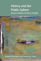 History and the public sphere : essays in honour of John A. Murphy