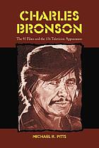 Charles Bronson : the 94 films and the 156 television appearances