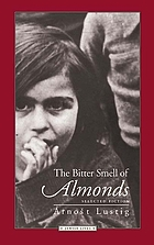 The bitter smell of almonds : selected fiction