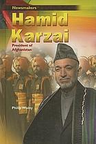 Hamid Karzai : president of Afghanistan