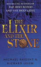 The elixir and the stone : a history of magic and alchemy