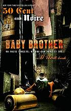Baby brother : an urban erotic appetizer