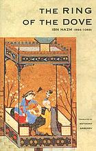 The ring of the dove : a treatise on the art and practice of Arab love