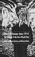 Ideas of Europe since 1914 : the legacy of the First World War