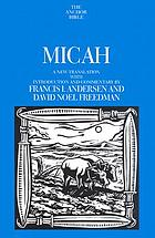 Micah : a new translation with introduction and commentary
