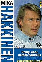 Mika Hakkinen : doing what comes naturally