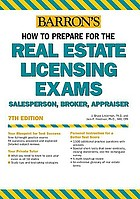 Barron's how to prepare for the real estate licensing exams : salesperson, broker, appraiser