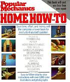 Popular mechanics home how-to