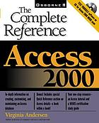 Access 2000 : the complete reference