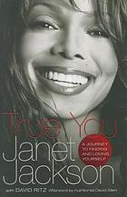 True you : a journey to finding and loving yourself