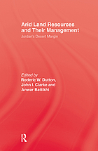 Arid land resources and their management : Jordan's desert margin