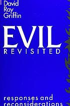 Evil revisited responses and reconsiderations