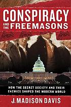 Conspiracy and the Freemasons