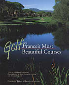 Golf : France's most beautiful courses
